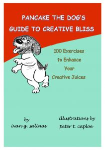 "My rescue puppy, Pancake, has a book out: ""Pancake the Dog's Guide to Creative Bliss.&#8"